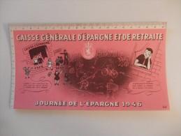 BUVARD CAISSE GÉNÉRALE D' ÉPARGNE ET DE RETRAITE Illustré Par Vertil - Journée De L'épargne 1946 - Banque & Assurance