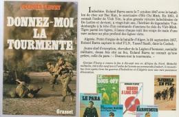 Georges Fleury Donnez-moi La Tourmente, De L'Indochine à L'Algérie - Français