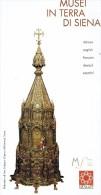 Sienne, Toscane Ancien Dépliant Musei In Terra Di Siena - Musées De Sienne, Asciano, Casole D´Elsa - Dépliants Touristiques