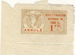 TIMBRE QUITTANCES RECUS D'OBJETS # ECOLE PIGIER # AU DESSUS DE 1000 FRS  1 FR - Revenue Stamps