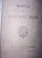 Manuel Du Gradé D'infanterie 1932 - Libri