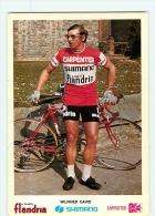 David WILFRIED . 2 Scans Cyclisme. Carpenter Shimano Flandria 1973 - Ciclismo