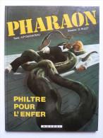 Pharaon, Philtre Pour L'enfer  En EO En TTBE - Pharaon