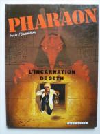 Pharaon, L'Incarnation De Seth  En EO En TTBE - Pharaon