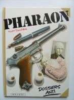 Pharaon, Dossier Anti En EO En TTBE - Pharaon