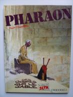 Pharaon, Des Ombres Sur Le Sable En EO En TTBE - Pharaon