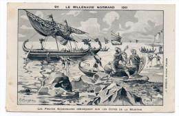 ROUEN-Fête Millénaire Normand--Pirates Scandinaves......--signée Illustrateur Bergevid- éd J.Girieud.......pas Courante - Rouen