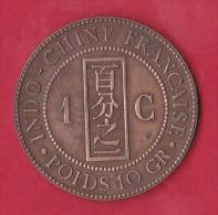 Indochine 1 Centime 1892  - Pick N°1 - SUP - Viêt-Nam