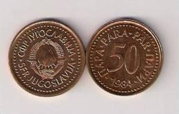 Yugoslavia 50 Para 1984.  KM#85  High Grade - Jugoslawien