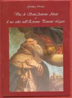 GIANLUCA OZENDA - Vita Di Sant'Antonio Abate E Il Suo Culto Nell'Estremo Ponente Ligure - - Religione