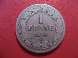Belgique - 1 Franc 1844 Leopold 6121 - 1831-1865: Léopold I