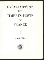 Encyclop�die des Timbres-Poste de France - Annexes (D�partements) - Acad�mie de Philat�lie 1968