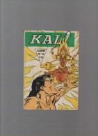 Kali ,album N°15 Avec N°57,58,59,60 - Boeken, Tijdschriften, Stripverhalen