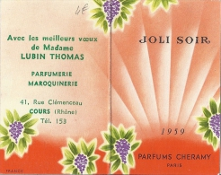 JOLI SOIR   1959   PARFUMS CHERAMY   AVEC LES MEILLEURS VOEUX DE MME LUBIN THOMAS  COURS   8,5x5,5cm - Calendriers