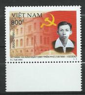 Vietnam Viet Nam 2004 The 100th Anniversary Of The Birth Of Tran Phu, 1904-1931.MNH - Viêt-Nam