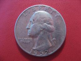 Etats-Unis - USA - Quarter Dollar 1952 Washington 4730 - Federal Issues