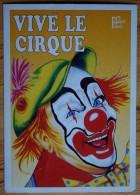 """Vive Le Cirque - Clown - Série """"Les Affiches"""" N°7 - Coll. Soutien Aux Petits Cirques Familiaux De France - (n°5050) - Cirque"""