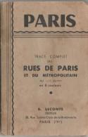 Tracé Complet Des Rues De Paris Et Du Métropolitain 1/17.500 ème 8 Couleurs Metro Plan éclair - Europe