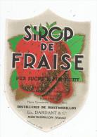 étiquette , DISTILLERIE DE MONTMORILLON , Ets DARDANT & Co , Vienne , SIROP DE FRAISE , Médaille D´or - Etiquettes