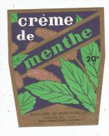 étiquette , DISTILLERIE DE MONTMORILLON  , Vienne , CREME DE MENTHE , Fondée En 1885 - Etiquettes
