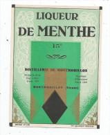 étiquette , DISTILLERIE DE MONTMORILLON  , Vienne , LIQUEUR DE MENTHE , 15° , Médaille D´or 1907 - Etiquettes