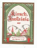 étiquette , DISTILLERIE DE MONTMORILLON , Ets DARDANT & Co , Vienne , KIRSCH FANTAISIE , 40° - Etiquettes