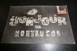 CPA 03 MONTLUçON. Un Bonjour De Montluçon. 8 Novembre 1913. - Montlucon