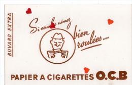 ZE-Buvard.-Si Vous Les Aimez Bien Roulées ...PAPIER A CIGARETTES O.C.B. - Tabac & Cigarettes