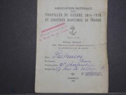 FRANCE - Livret De L ' Association Des Torpillés Et Sinistrés Maritime De 14/18 établi En 1928 - A Voir - Lot P14263 - Militari