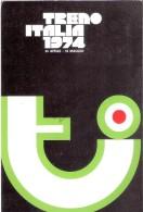 Cartolina Postale Con Annullo Speciale TRENO ITALIA PRIMO GIORNO 24 Aprile 1974 - Inaugurazioni