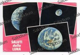 Saluti Dalla Luna Moon Space Spazio - Astronomia Science Scienza Terra Earth - Astronomia