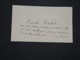 FRANCE - Carte De Visite De Emile Loubet  écrite - A Voir - Lot P14265 - Visitekaartjes