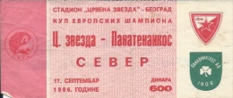 Sport Match Ticket UL000282 - Football: Crvena Zvezda (Red Star) Belgrade Vs Panathinaikos 1986-09-17 - Match Tickets
