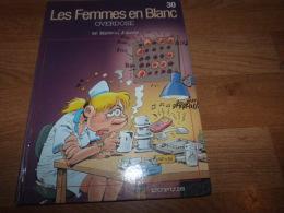 COLLECTION  BD  LES FEMMES EN BLANC OVERDOSE  / DUPUIS - Libri, Riviste, Fumetti