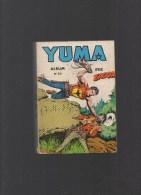 YUMA ,album N°30 Avec N°117,118,119,120 - Livres, BD, Revues