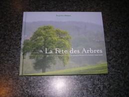 LA FÊTE DES ARBRES Stassen Régionalisme Patrimoine Wallonie Nature Année De L' Arbre Gavage Esneux Centenaire 1905 2005 - Belgique