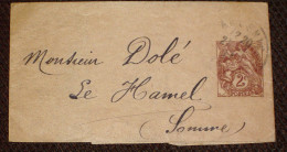 Entier 2C Type Blanc  Bracelet Pour Journal  Oblitération Ancenis (date Indéchiffrable) Pour Le Hamel Somme 80 Picardie - 1900-29 Blanc