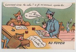 CPA - Humour - AU FOYER - Originale Et état Parfait - 1914-18