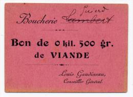 Boucherie GUIART //  LOUIS GAUDINEAU CONSEILLER GENERAL // Bon De 500 Gr. - Bons & Nécessité