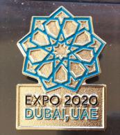 EXPO UNIVERSELLE DUBAI (UAE) 2020, Magnet Officiel De La Prochaine Exposition Universelle En 2020 (en Métal) - Unclassified