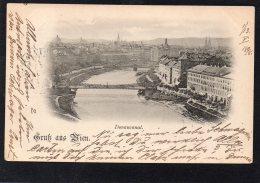 AUTRICHE GRUSS AUS WIEN DONAUCANAL CARTE PRECURSEUR 1898 - Vienne