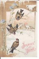 Joyeux Noël, , Belle Gaufrée, Oiseaux, Chardonneret , Dorure , 2 Scans - Christmas