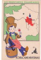 Carte Postale Ancienne Illustrée Du Folklore - Les Provinces Françaises - Bourgogne-Nivernais - Editions Du Lion Noir - Folklore