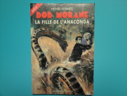 Bob Morane  La Fille De L'anaconda  Lefrancq E.O. Tres  Tres  Bon Etat - Aventure
