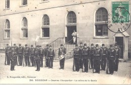 02 SOISSONS - CASERNE CHARPENTIER - La Relève De La Garde - Circulé En 1914 - N° 254 - Casernes