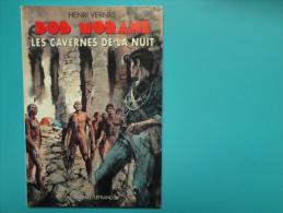 Bob Morane  Les Cavernes De La Nuit  Lefrancq  Tres  Tres  Bon Etat - Aventure