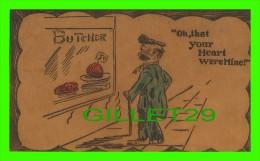 "CARTE EN CUIR - ""BUTCHER"" - OH, THAT YOUR HEART WEREMINE ! - Cartes Postales"