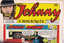 Numero 1 De Johnny Le Journal De L'âge D'or ( Frank Robbins Jijé Prince Vaillant Etc  ) - Magazines
