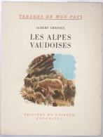 Suisse N° 57 - Trésors De Mon Pays A Chessex Les Alpes Vaudoises  éditions Du Griffon Neuchatel - Cultura
