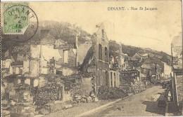 DINANT ..-- MILITARIA . Ruines De La Rue SAINT - JACQUES . 1919 Vers LA FRANCHEVILLE . - Dinant